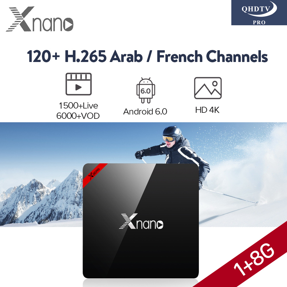 Arabic French IP TV Abonnement QHDTV PRO 1 Year 1500 Channels 6000 VOD Xnano Smart Android 6.0 Europe French Arabic IPTV Box