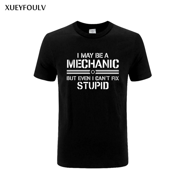 2018 New Mechanic Fix Everything Birthday Gift Fathers Day Funny T SHIRT Men Cotton Casual College Printed Shirt Tshirt
