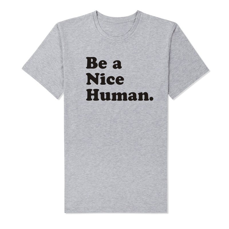 LUSLOS Be a Nice Human Women 39 s Tee Anti Bullying Feminist Be Kind Equality Scoop Neck T Shirt in T Shirts from Women 39 s Clothing