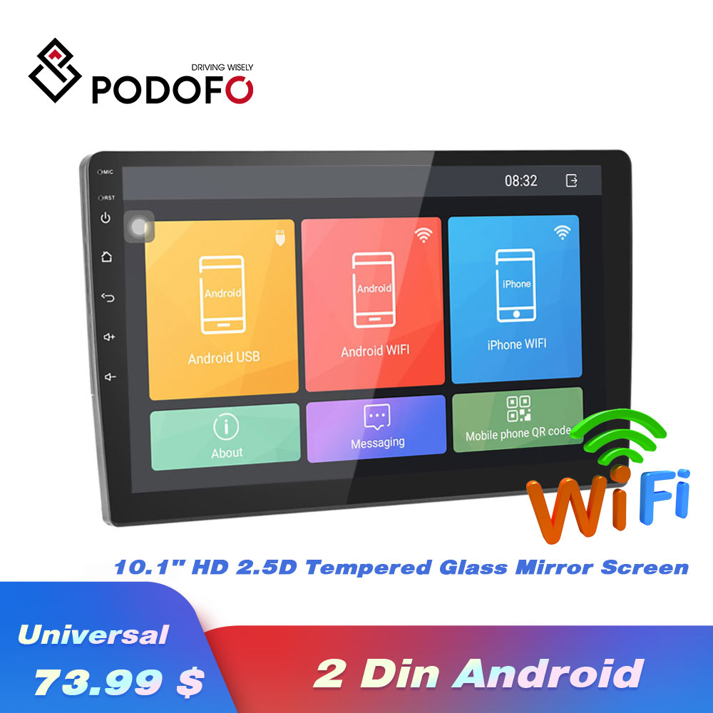 Podofo Android 2 Din Autoradio Car Stereo Radio 10.1 1080P 2.5D Tempered Glass Mirror Car MP5 Player Bluetooth WIFI GPS FM AMPodofo Android 2 Din Autoradio Car Stereo Radio 10.1 1080P 2.5D Tempered Glass Mirror Car MP5 Player Bluetooth WIFI GPS FM AM