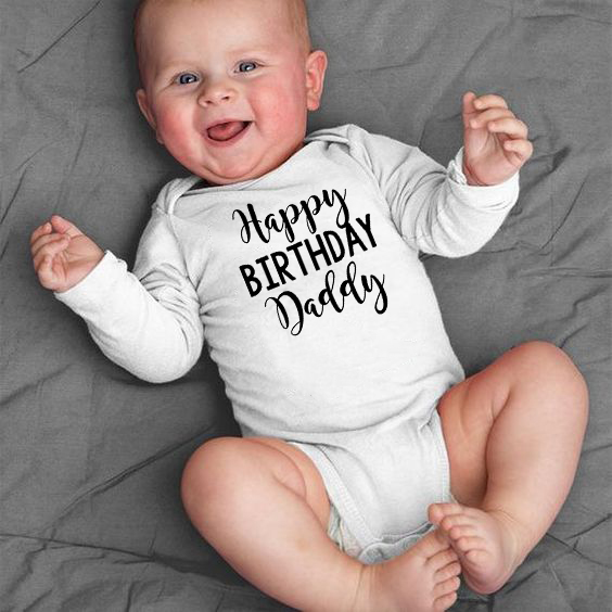 Happy Birthday Daddy Newborn Kids Baby Boys Girls Infant Long Sleeve 100% COTTON Jumpsuit Babe Bodysuit Clothes Outfit Playsuit