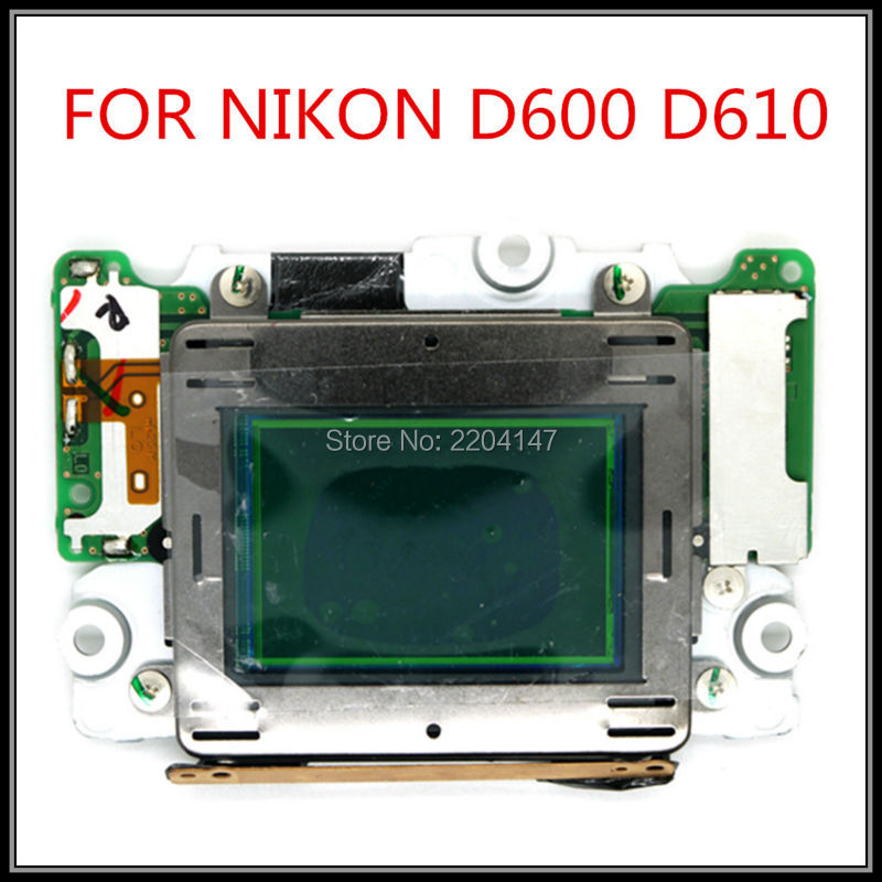 Brand New Original CCD CMOS for Nikon D600 D610 with Filter ;Camera Repair Part new image sensors ccd coms matrix with filter repair part for nikon d7100 slr