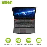 Bben Gaming Laptop Notebook 17 3 FHD IPS Screen I7 7700HQ Quad Core Processor GTX1060 6G