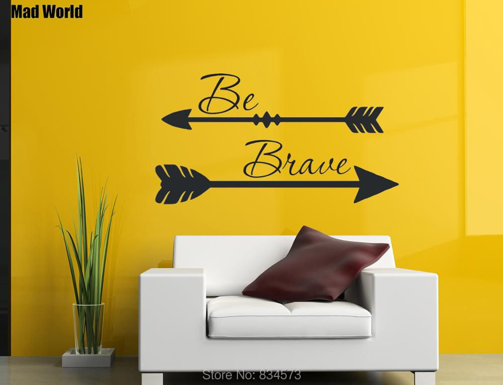 Mad World-Be brave Arrow Wall Art Stickers Wall Decal Home DIY Decoration Removable Room Decor Wall Stickers