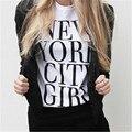 NEW YORK CITY GIRL Mulheres Sexy T Shirt do Verão 2016 Do Tumblr Moda Carta Roupas Tshirt T & Tops T-Shirt Femme T-F10070