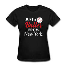 New 2018 Fashion T Shirt Crew Neck  Just A Baller From New York Short Printing Machine T Shirts For Women кеды d t new york d t new york dt002awbfzh3