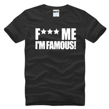 F Me I'm Famous Spoof Funny Letter Printed Mens Men T Shirt Tshirt 2016 New Short Sleeve Cotton T-shirt Tee Camisetas Hombre