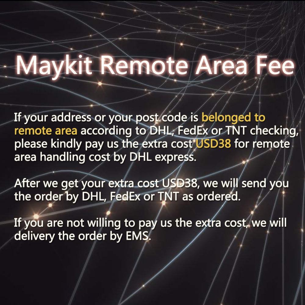 Maykit Remote Area FeeMaykit Remote Area Fee