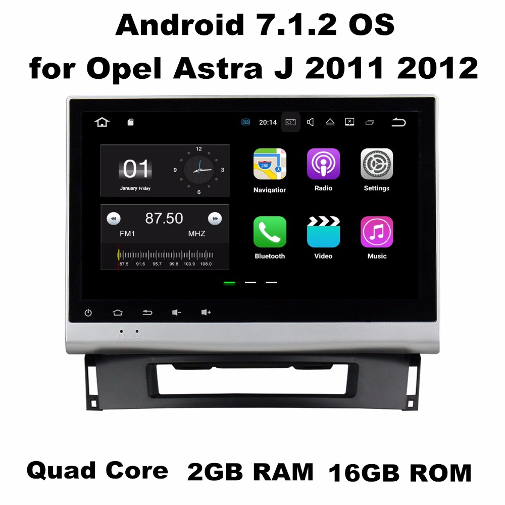 2GB RAM 10.1&#8243; Android 7.1 Android 6.0 Car Audio DVD Player for <font><b>Opel</b></font> <font><b>Astra</b></font> <font><b>J</b></font> 2011 2012 With GPS Radio <font><b>Bluetooth</b></font> WIFI Mirror-link