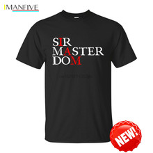 I Am Dom IMANFIVE Men T Shirt Bdsm Clothing Kinky Dominant Fetish Gift