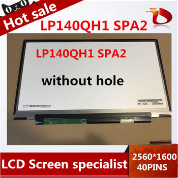 Gread A+14'' Laptop LCD Display screen LP140QH1 SPA2 LP140QH1 (SP)(A2) without hole for lenovo thinkpad x1 carbon 2560*1440