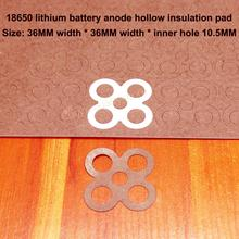 100pcs/lot 18650 Lithium Battery Universal High Temperature Insulation Gasket 4 Pack Accessories Diy