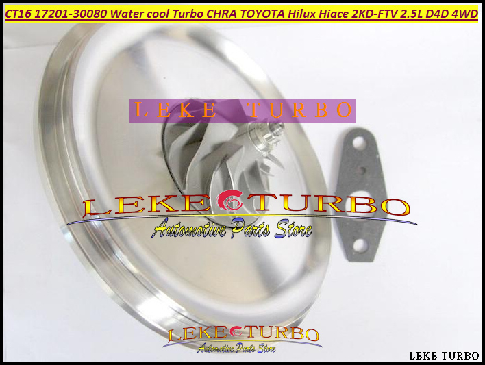Free Ship Water Cooled Turbo Cartridge CHRA CT16 17201-30080 Turbocharger For TOYOTA Hiace Hi-Lux Hilux 2KD 2KD-FTV 2.5L D4D 4WD