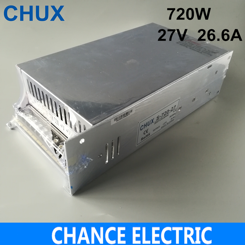27v Switching Power Supply 720W 27V 26A Switching Power Supply AC to DC For LED Strip Light 27v Power Supply ( S-720-27) 1200w 12v 100a adjustable 220v input single output switching power supply for led strip light ac to dc