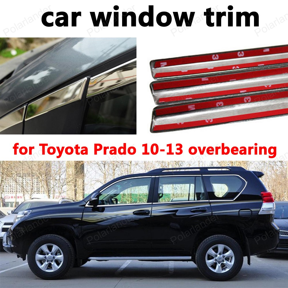 for Toyota Prado 2010-2013 overbearing Car Exterior Accessories Styling Window Trim Stainless Steel Decoration Strips велосипед stels challenger v 2016
