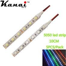 5pcs DC12V 5050 10cm 6leds 30cm 18LED Strip Light No Waterproof Led Tape flexible Strip Light  Tira Home Decor Lamp Car Lamp