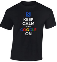 Keep Calm Google On Men T Shirt Cool Funny Gift Search Internet Letter Printed Fashion Top