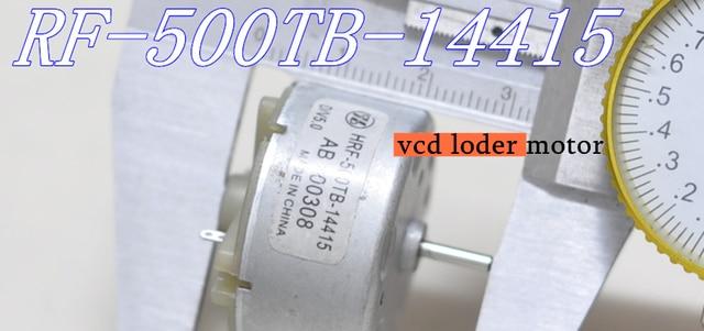 CD/VCD LODER MOTOR 5V RF-500TB-14415/08/04/05 tipo de motor