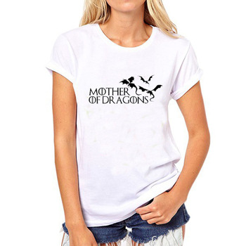 Games Of Thrones Women T Shirt Female Mother of Dragons Printed Letter