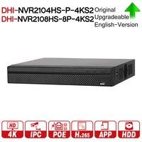 DH NVR2104HS P 4KS2 NVR2108HS 8P 4KS2 4CH 8CH POE NVR 4 К Регистраторы Поддержка HDD 4/8CH POE для видеонаблюдения Системы безопасности комплект