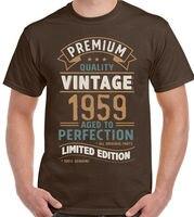 Винтажный год 1959-Ограниченная серия 60-й день рождения человек забавная футболка 60 2019 новый бренд высокое качество для человека лучше сумасш...