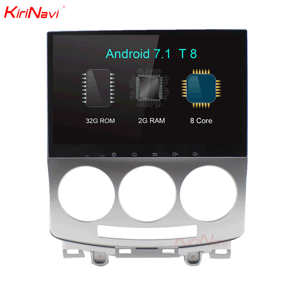Kirinavi 9 Octa Core Android 7 1 Car Audio For Mazda 5 Gps Navigation System Stereo Radio Dvd Player Multimedia Head Unit 4g Bt
