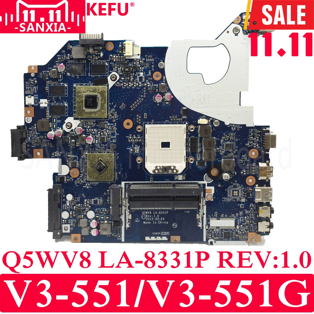 KEFU Q5WV8 LA-8331P Laptop motherboard for Acer V3-551 V3-551G Test original mainboard with Video card original for acer for aspire v3 551 laptop motherboard fs1 q5wv8 la 8331p 100% tested good