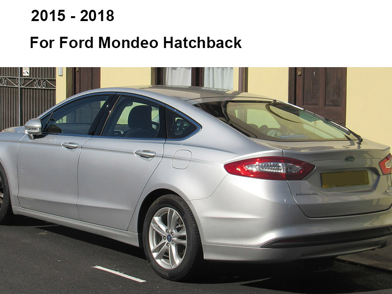 REFRESH Щетки стеклоочистителя для Ford Mondeo Mk4 Mk5 2007 2008 2009 2010 2011 2012 2013 - Цвет: 2015 - 2018 (Hatch)