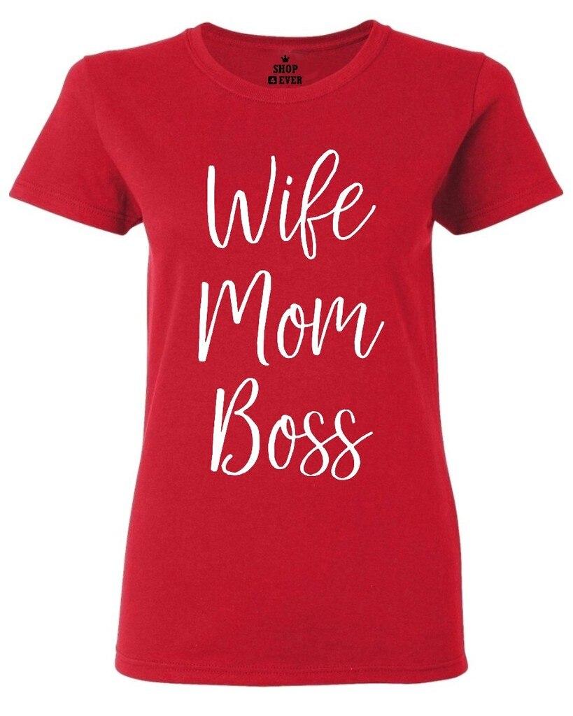 Wife Mom Boss Love Cute Women's T Shirt Sayings Mom Dad Shirts ...