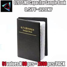 0201 SMD сборник образцов конденсаторов 51valuesx50 шт = 2550 шт 0.5PF ~ 220NF набор различных конденсаторов Pack