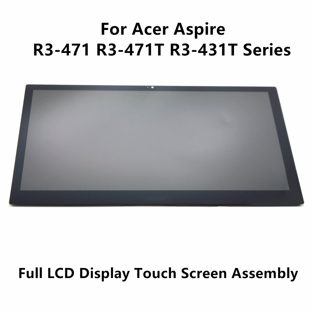 14 Full LCD Display Touch Panel Assembly Screen + Digitizer For Acer Aspire R3-471 R3-471T R3-471T-59ul R3-471T-57jg 1366*768 14 laptop lcd screen for acer aspire 4752 4752g 4752z as4752z notebook replacement display 1366 768 40pin