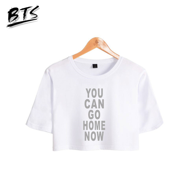BTS Crop Tops Hip Hop Short Sleeve Tshirts You Can Go Home Now Summer Tops Women Clothes 2018 Kpop Casual Print Plus Size A8857