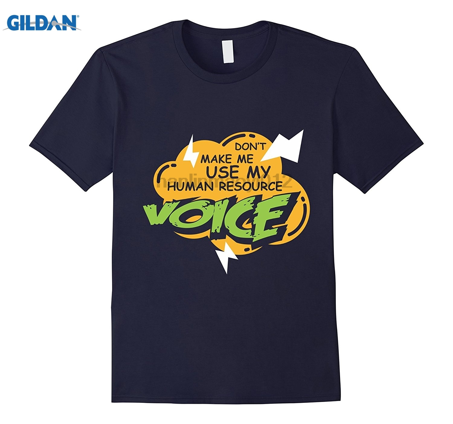 GILDAN Dont Make Me Use My Voice Human Resource Gift T-Shirt Womens T-shirt ...