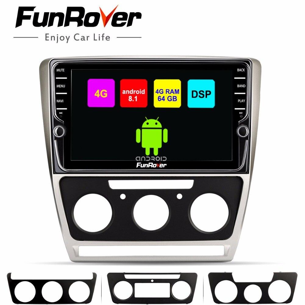 Funrover octa núcleo android8.1 reprodutor multimídia carro dvd Para Skoda Octavia 2008-2013 UM 5 A5 Yeti Fabia gps DSP 4G RAM 64G ROM LTE