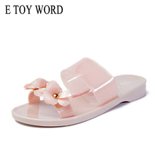 E TOY WORD Camellia Flowers Slippers Jelly shoes Summer womens beach sandals transparent Flat Slippers Casual women shoes цена 2017