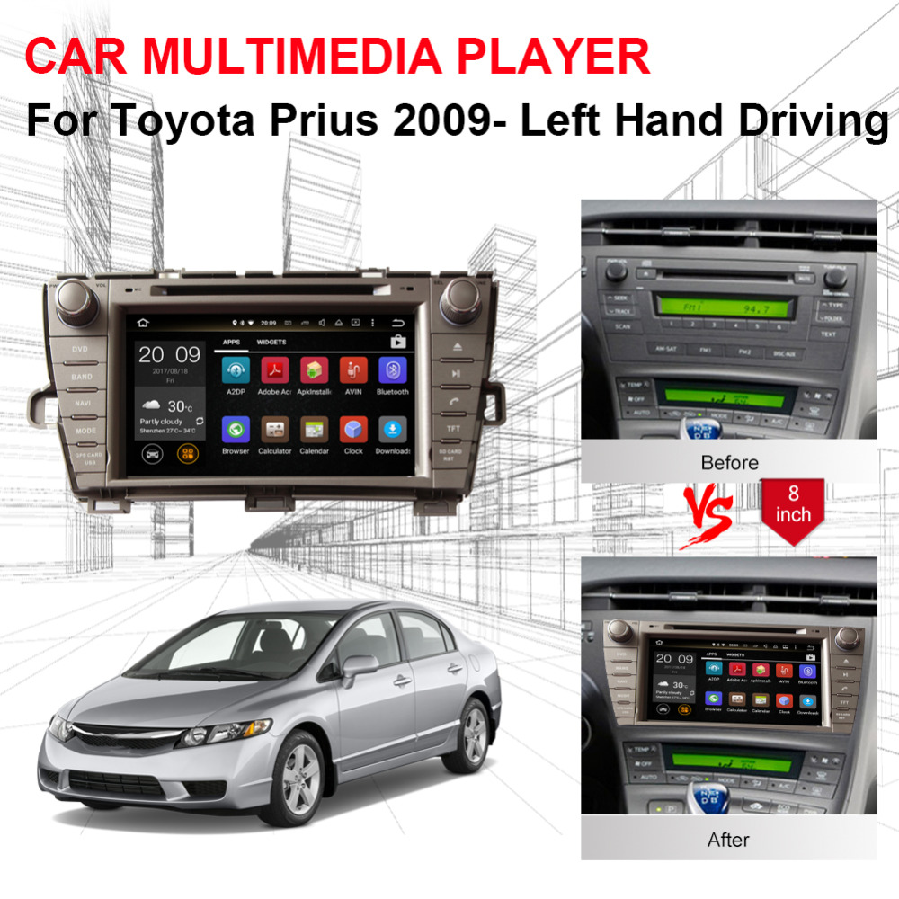 Excellent Android 8.0 Octa Core 4GB RAM Car Radio Stereo GPS Navigation For Toyota Prius 2009- Left Hand Driving DVD Multimedia Player 0