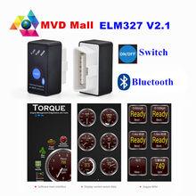 Супер Мини ELM327 Bluetooth выключатель питания ELM 327 2,1 OBD2 интерфейс OBDII для Android автомобильный сканер кодов крутящего момента Бесплатная доставка V2...