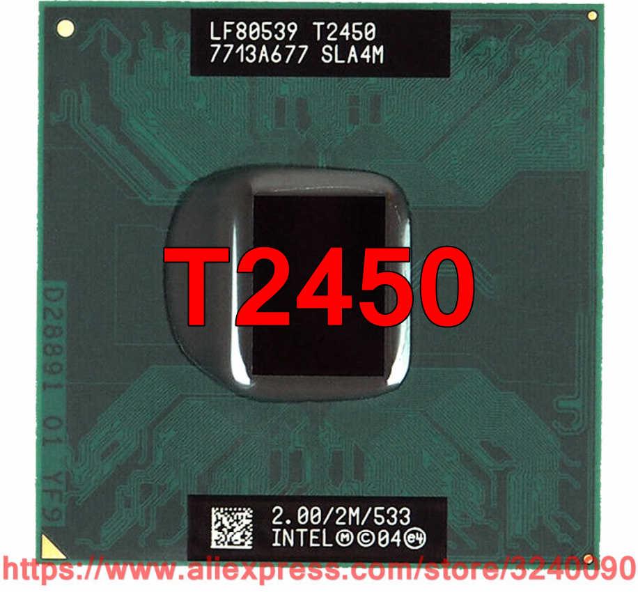 Originale lntel Core 2 Duo T2450 CPU (2 m Cache, 2.00 ghz, 533 mhz, 1-Core) Per 945 943 chipset processore Del Computer Portatile di trasporto libero