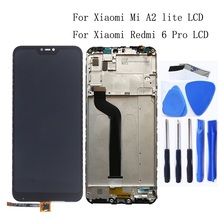цена на For Xiaomi Redmi 6 Pro Mi A2 Lite LCD Display+Touch Screen Digitizer Assembly 5.84Original display+Frame+Free shipping Tools