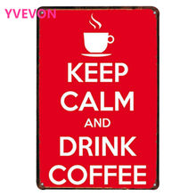 KEEP CALM AND DRINK COFFEE Metal Decorative Cafe Signs Vintage Tin Plaques Red Neon plate for holiday boutique kitchen 20x30cm(China)