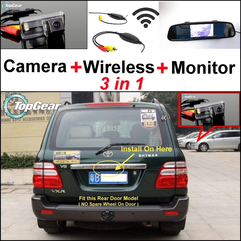 3in1 Special Rear View Camera + Wireless Receiver + Mirror Monitor Parking System For TOYOTA Land Cruiser LC 100 LC100 1998~2007 wireless pager system 433 92mhz wireless restaurant table buzzer with monitor and watch receiver 3 display 42 call button