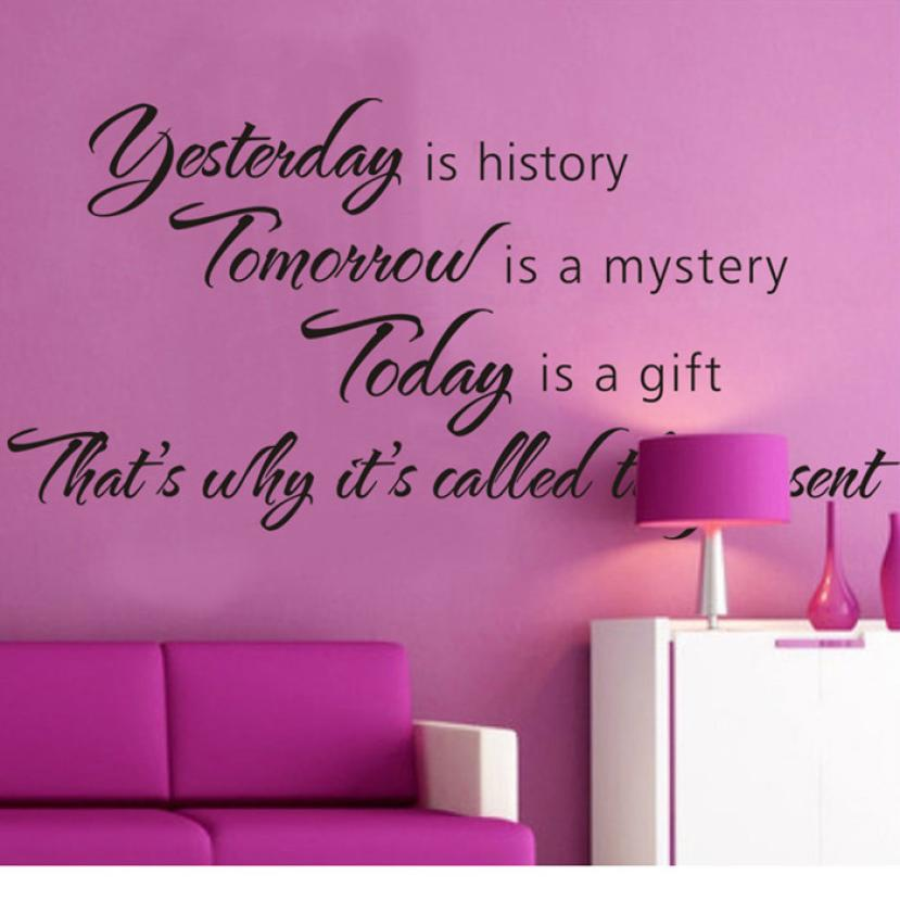 New Qualified Hot!Yesterday Is History Tomorrow Is A Mystery Vinyl Wall Decals Quotes Sayings Word dec23