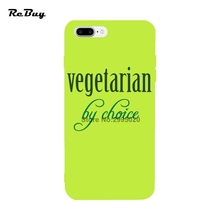 """Vegetarian By Choice"" phone case for iPhone 5 5s SE 6 6s plus 7 / 7plus"