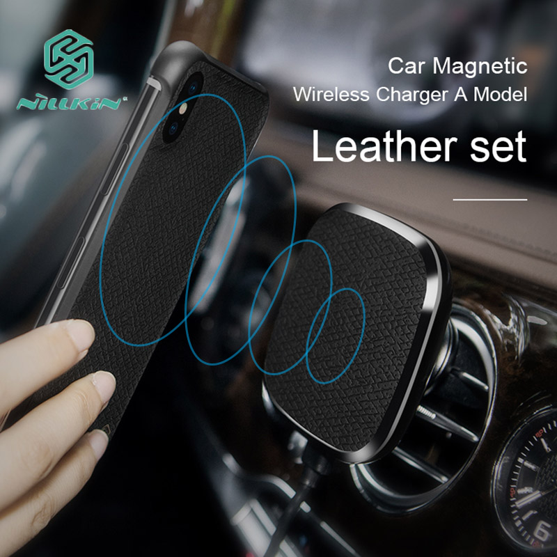 Nillkin Leather Set 10W Car Magnetic Wireless Charger for iPhone X 8 Plus Air Vent Car Wireless Charging Pad for Samsung Note 9