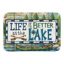 Home Decor Doormats With Life Is Better At The Lake Soft Lightness Indoor Outdoor Bathroom Mats Short Plush Fabric Floor Mats