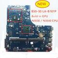 Бесплатная доставка Новая протестированная материнская плата для lenovo B50-30 LA-B101P материнская плата для ноутбука с N3530 N3540 cpu