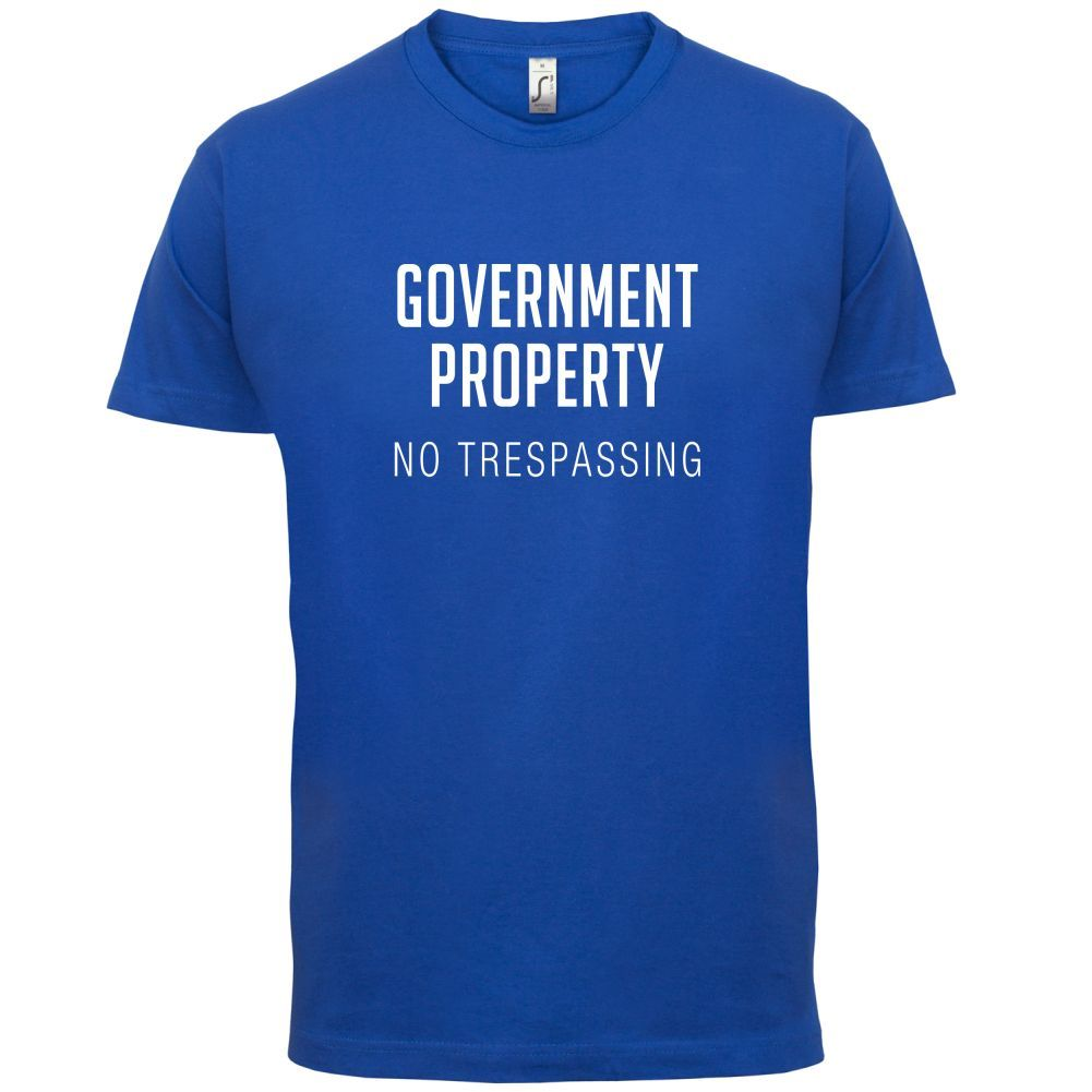 No Trespassing - Mens T-Shirt Government Property / Restricted Area-13 Colours Print T Shirt Short Sleeve Hot Tops