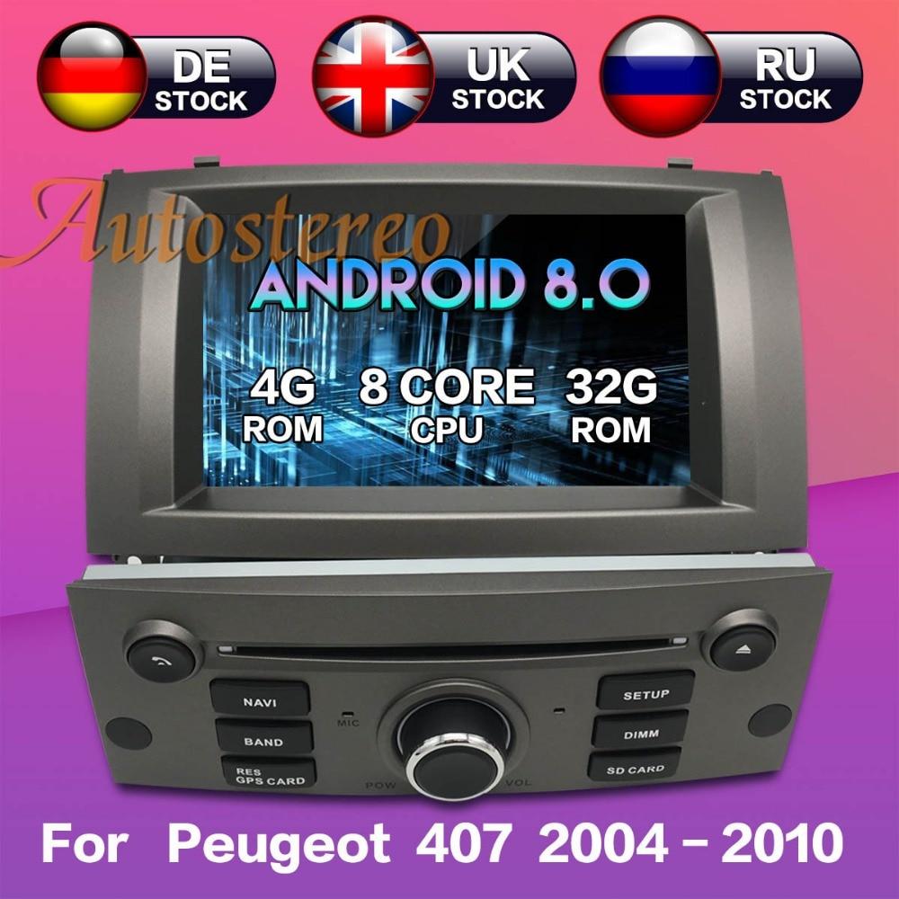 Octa base Android 8 Voiture DVD Lecteur CD Pour Peugeot 407 2004-2010 GPS navigation autoradio lecteur multimédia radio magnétophone