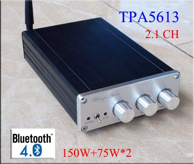 2016 Новый Ветер аудио BA10C TPA5613 Hifi 2.1 Bluetooth 4.0 75 Вт * 2 + 150 Вт Сабвуфер Цифровой Аудио Усилитель мощности Усилитель Алюминий