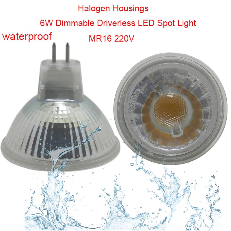 6W Waterproof Dimmable Driverless LED Spot Light MR16 220V